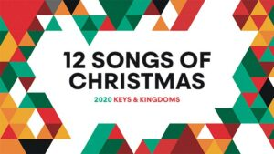 learn the 12 songs of christmas with keys and kingdoms